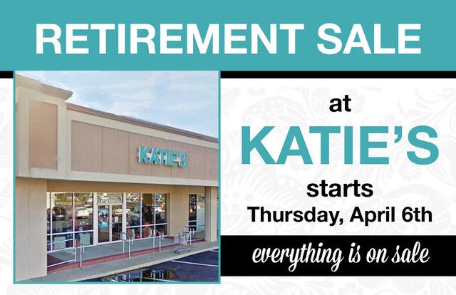 Image of Katie's retirement sale tc promoting store closing sales